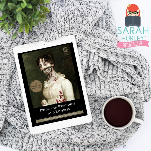 pride-prejudice-and-zombies-sarah-hurley-book-club