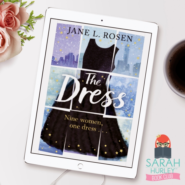 sarah-hurley-book-club-pick-the-dress-jane-l-rosen