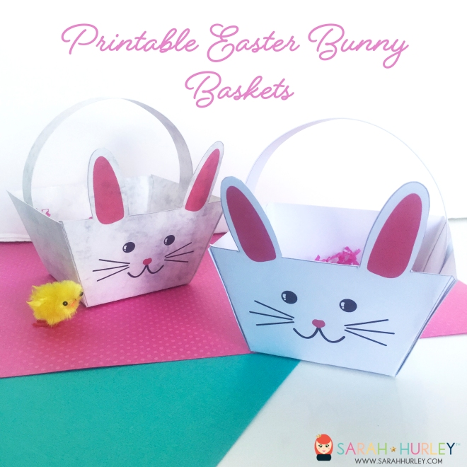 Make your own Easter Bunny Baskets Free Printable Sarah Hurley.jpg