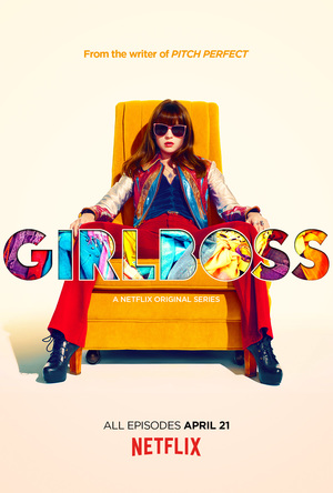 Netflix Girlboss Whats on the Box Sarah Hurley Blog
