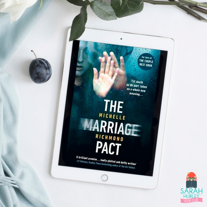 Sarah Hurley Book Club The Marriage Pact Michelle Richmond