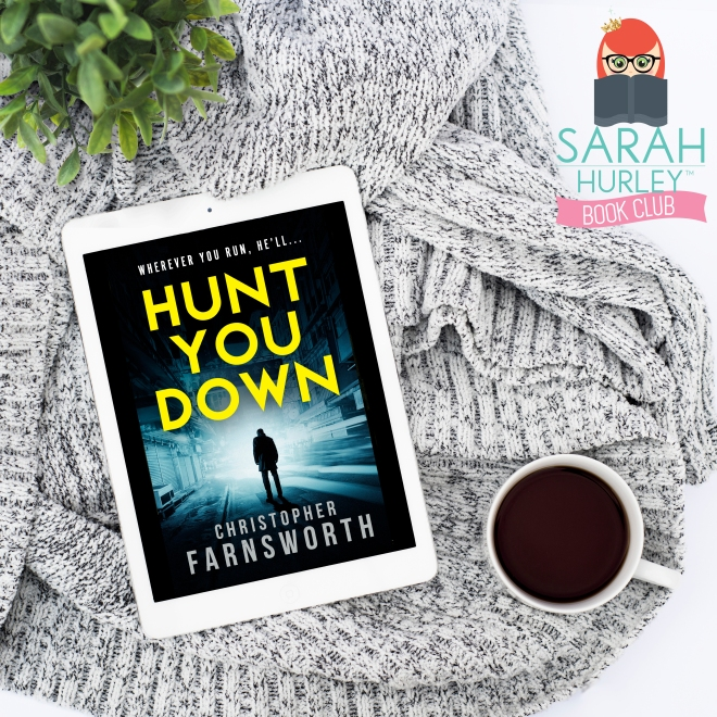Sarah Hurley Book Club Hunt You Down Chrisopher Farnsworth Bonnier.jpg