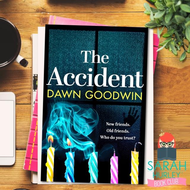 The Accident Dawn Goodwin Sarah Hurley Book Club Blog Tour.jpg