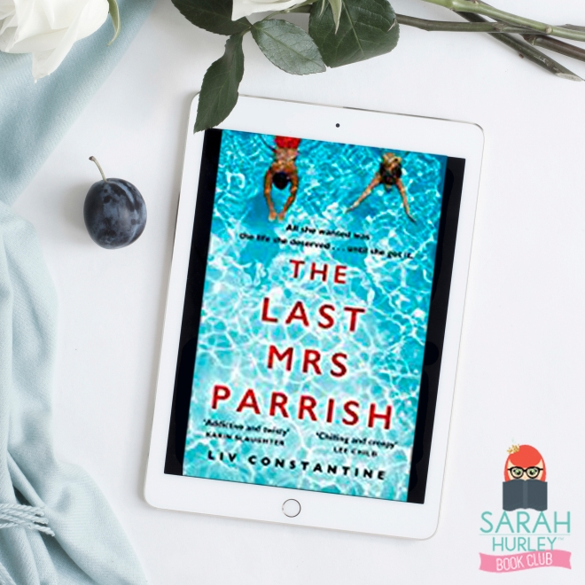 Sarah Hurley Book Club The Last Mrs Parrish