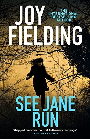 See Jane Run by Joy Fielding Sarah Hurley Book Club