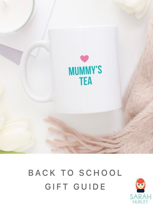 Sarah Hurley Blog - Back to School Gift Guide and Back to School Tips