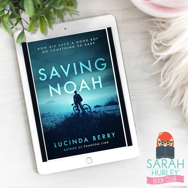 Sarah Hurley Book Club Saving Noah Lucinda Berry.jpg